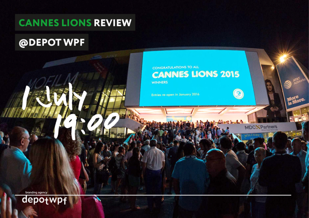 Cannes Lions Review @ Depot WPF